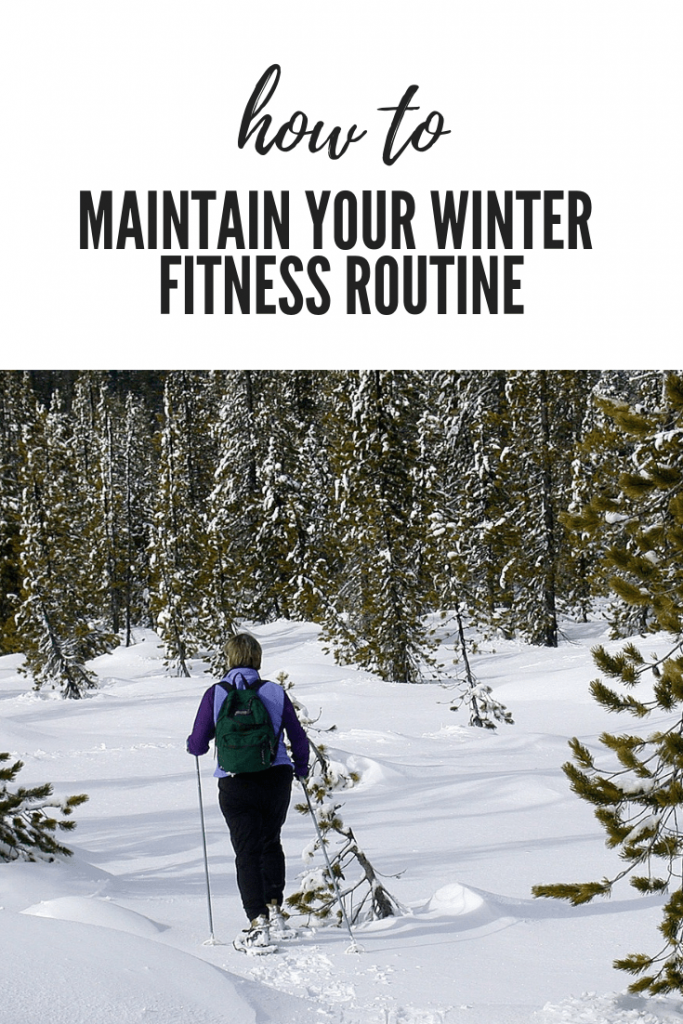 How to Maintain Your Winter Fitness Routine